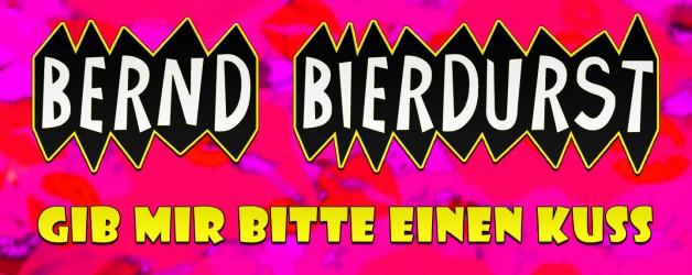 Gib mir bitte einen Kuss - Bernd Bierdurst Sha la la la la la